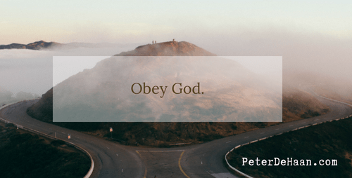 Obey God Regardless