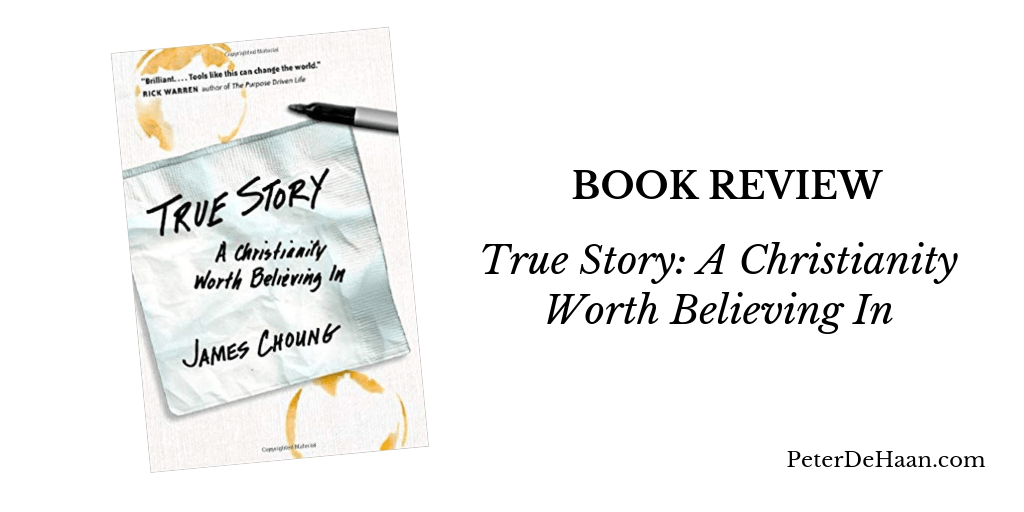 Book Review—True Story: A Christianity Worth Believing In