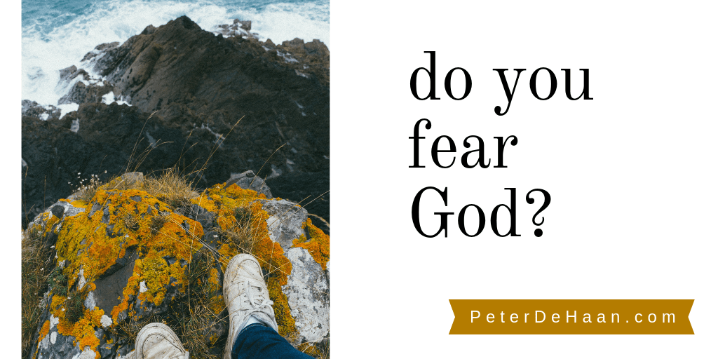 Do You Fear God?
