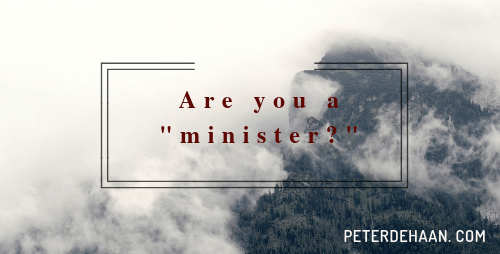 Are You a Minister?