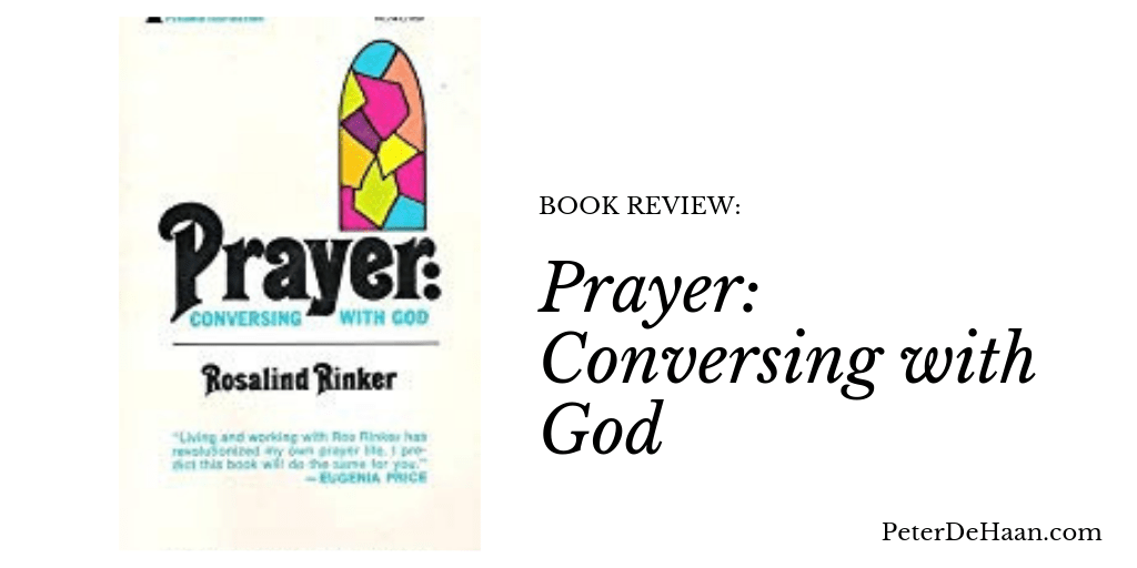 Book Review: Prayer: Conversing with God
