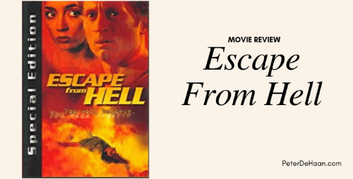 Movie Review: Escape From Hell