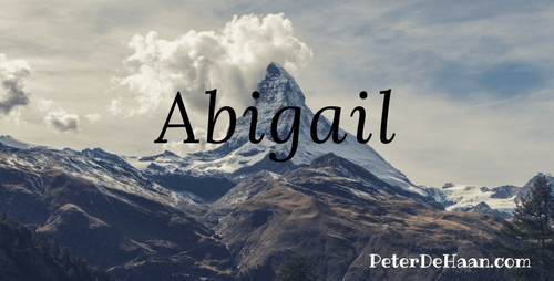 Women of the Bible: Abigail