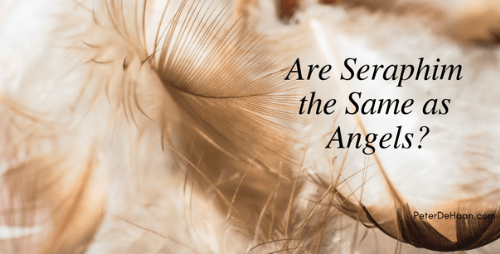 Are Seraphim the Same as Angels?