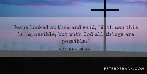 All Things Are Possible—With God