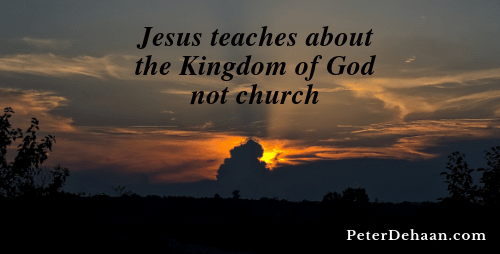 Jesus Talked about the Kingdom of God and We Made a Church