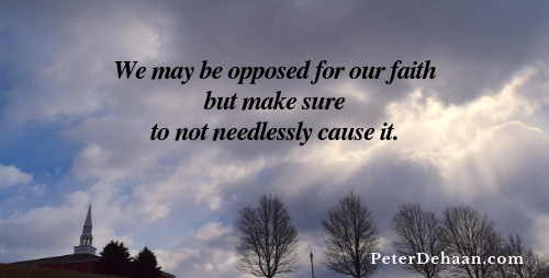 Avoid Suffering Needlessly For Our Faith