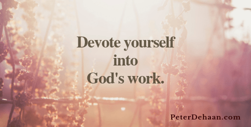 How and Where Do We Devote Ourselves to the Work of the Lord?