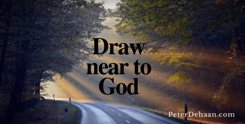 Let Us Draw Near to God