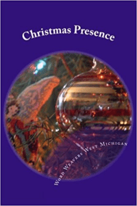 Christmas Presence, an anthology of short stories, personal essays, and more
