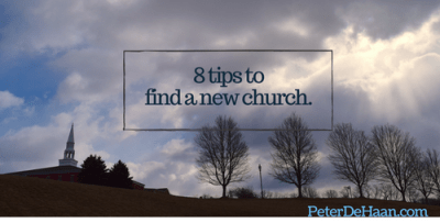 8 tips to find a new church.