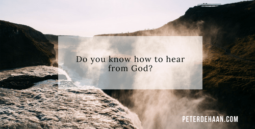 Do You Know How to Hear God?