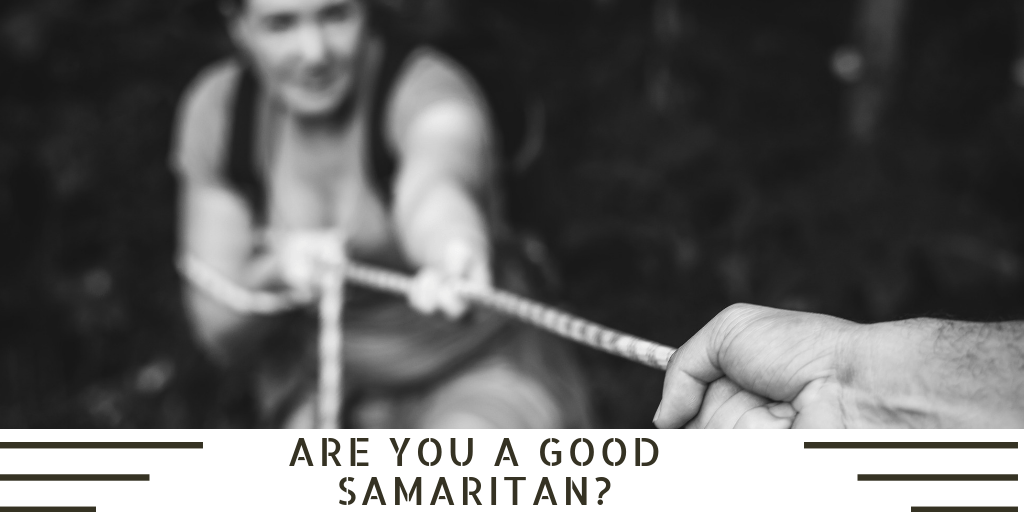 Are You a Good Samaritan?