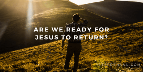 Jesus Will Return Unexpectedly: Are We Ready for His Return?