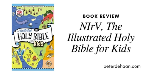 Book Review: NIrV, The Illustrated Holy Bible for Kids