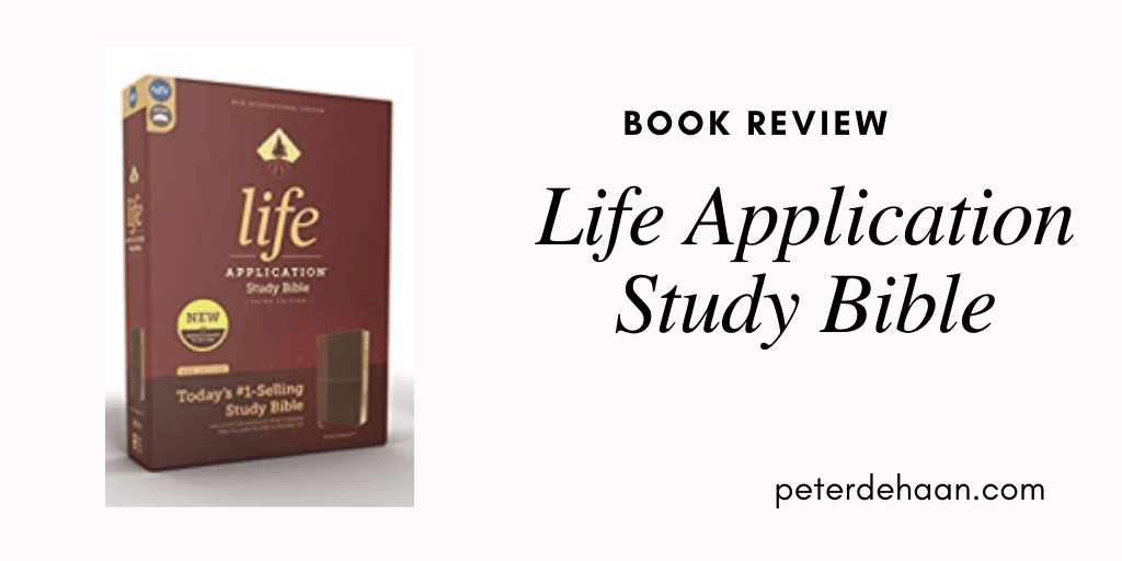 Book Review: Life Application Study Bible