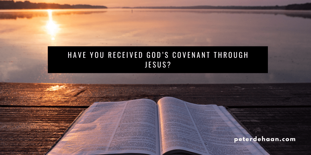 The Six Major Covenants in the Bible
