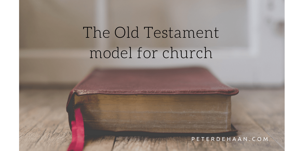 The Old Testament Approach to Church and Worshiping God