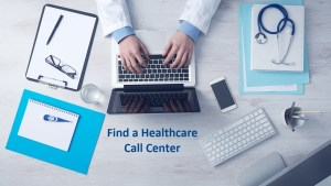 Find a Healthcare Call Center: websites by Peter DeHaan Publishing