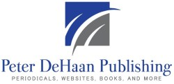 Peter DeHaan Publishing Inc: Periodicals, websites, books, and more