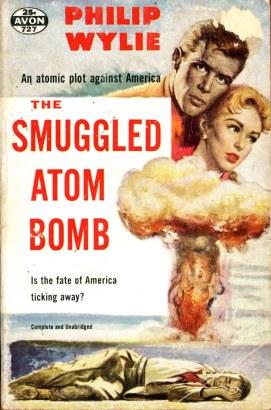 Wylie, Smuggled Atom Bomb, 1951 edn