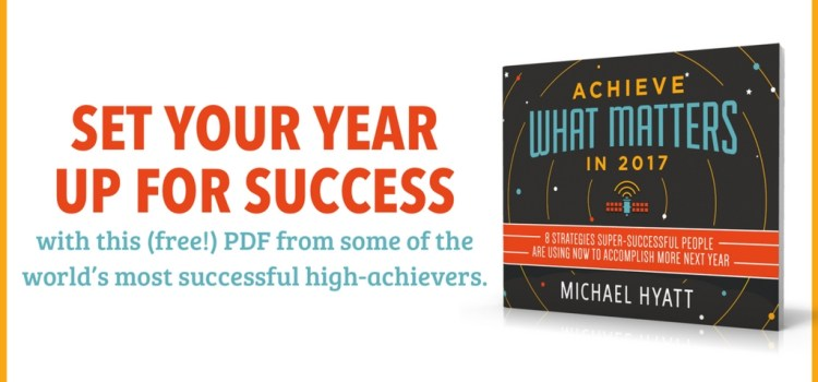 8 Strategies From High Achievers for 2017
