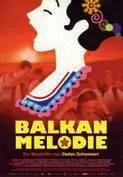 Stefan-Schwietert-Film Balkan Melodie