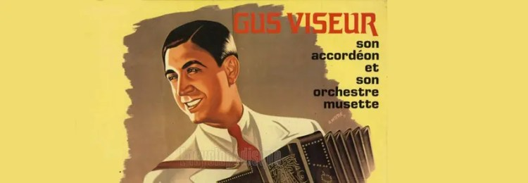 Der Akkordeonist Gus Viseur