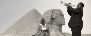 Louis Armstrong at the Pyramids