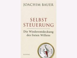 Bauer, Joachim - Selbststeuerung