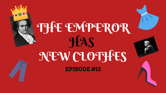 #12: The Emperor Has New Clothes