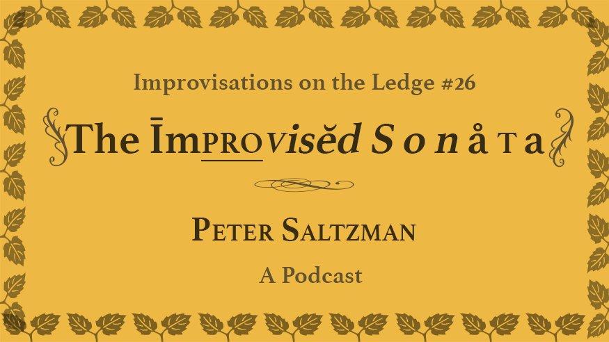 IOTL #26: The Improvised Sonata