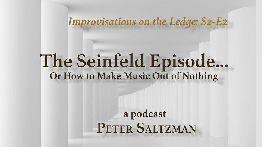 IOTL S2-E2: The Seinfeld Episode