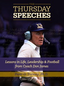 "The book, ""The Thursday Speeches: Lessons in Life, Leadership, and Football from Coach Don James."""