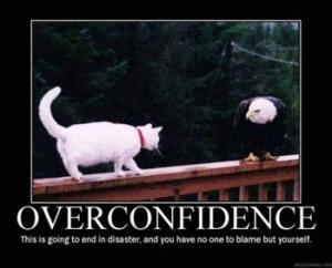 over-confidence
