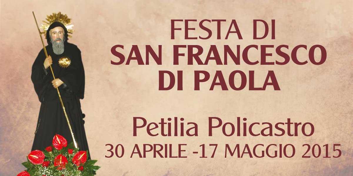 Al via a Petilia i festeggiamenti in onore di San Francesco di Paola