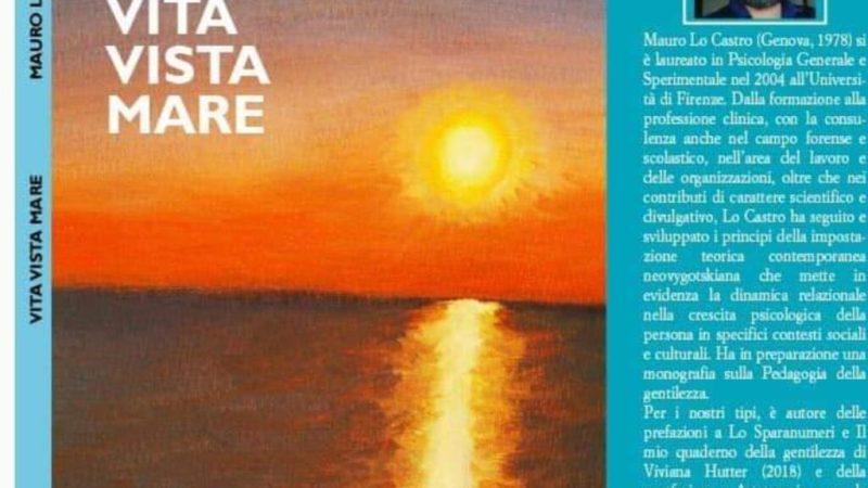 Vita Vista Mare: il libro di Mauro Lo Castro