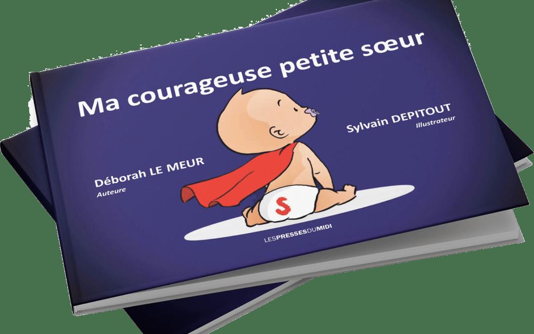 Interview | Déborah Le Meur, auteure de Ma Courageuse Petite Soeur