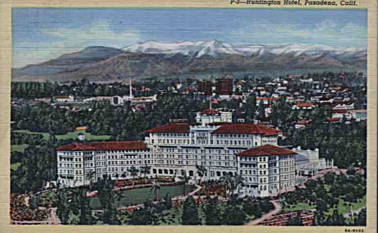 Huntington Hotel located in Pasadena California