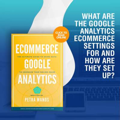 What are the Google Analytics Ecommerce Settings For and How are They Set Up?