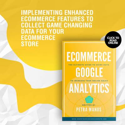 Implementing Enhanced Ecommerce Features to Collect Game Changing Data For Your Ecommerce Store