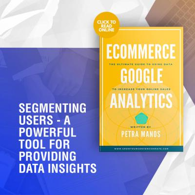 Segmenting Users – A Powerful Tool for Providing Data Insights