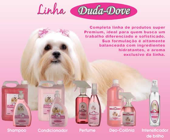 Petgroom oferece linhas de cosméticos Duda Dove
