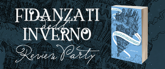 "Review Party & Giveaway » ""Fidanzati dell'inverno"" di Christelle Dabos"