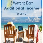3 Ways to Earn Additional Income in 2017