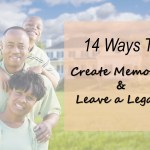 14 Ways to Leave a Legacy