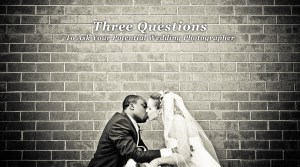 05-21-11_three-questions-for-wedding-photographer
