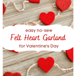 Easy No Sew Felt Heart Garland For Valentine S Day Pet Scribbles
