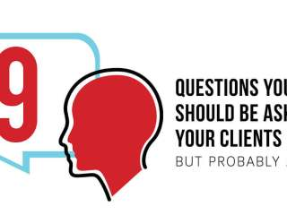 9 Questions You Should Be Asking Your Clients but Probably Aren't