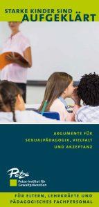 Starke Kinder sind aufgeklärt! Neuer Infoflyer mit Argumenten für Sexualpädagogik, Vielfalt und Akzeptanz. Für Eltern, Lehrkräfte und pädagogisches Fachpersonal.